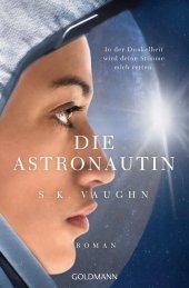 Die Astronautin - In der Dunkelheit wird deine Stimme mich retten Cover
