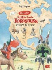 Alles klar! Der kleine Drache Kokosnuss erforscht die Indianer Cover