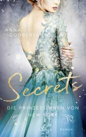 Die Prinzessinnen von New York - Secrets