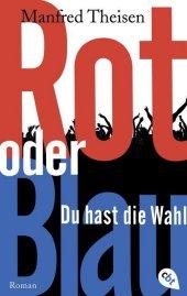 Rot oder Blau - Du hast die Wahl Cover