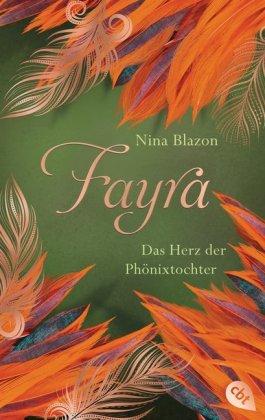 Fayra - Das Herz der Phönixtochter