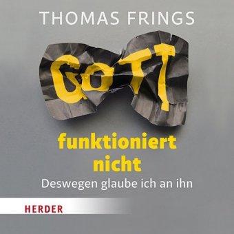 Gott funktioniert nicht, 2 Audio-CDs