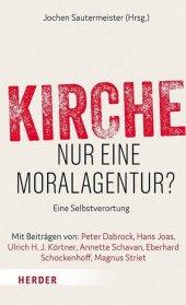 Kirche - nur eine Moralagentur? Cover