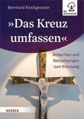"""""""Das Kreuz umfassen"""" Cover"""