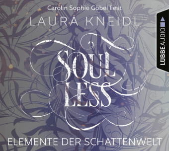 Elemente der Schattenwelt - Soulless, 6 Audio-CDs