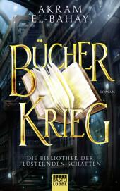 Die Bibliothek der flüsternden Schatten - Bücherkrieg Cover