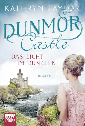 Dunmor Castle - Das Licht im Dunkeln