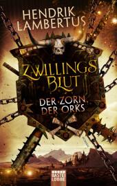 Zwillingsblut - Der Zorn der Orks Cover