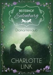Reiterhof Eulenburg - Diamantenraub Cover