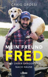 Mein Freund Fred und unser langer Weg nach Hause Cover