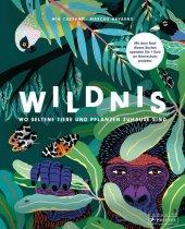 Wildnis: Wo seltene Tiere und Pflanzen zuhause sind Cover