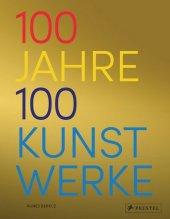 100 Jahre - 100 Kunstwerke Cover