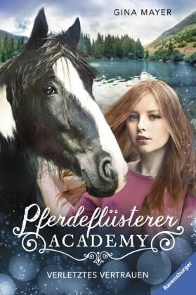 Pferdeflüsterer-Academy, Band 4: Verletztes Vertrauen