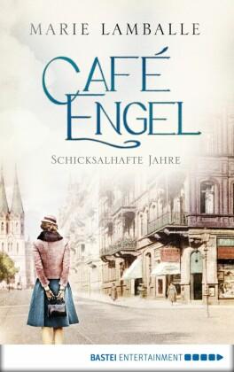 Café Engel - Schicksalhafte Jahre