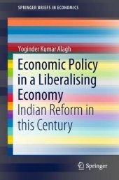 Economic Policy in a Liberalising Economy