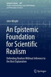 An Epistemic Foundation for Scientific Realism