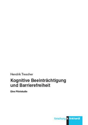 Kognitive Beeinträchtigung und Barrierefreiheit