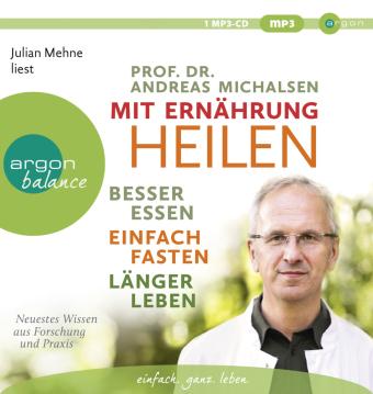 Mit Ernährung heilen, 1 MP3-CD