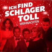 Ich find Schlager toll - Weihnachten, 2 Audio-CDs