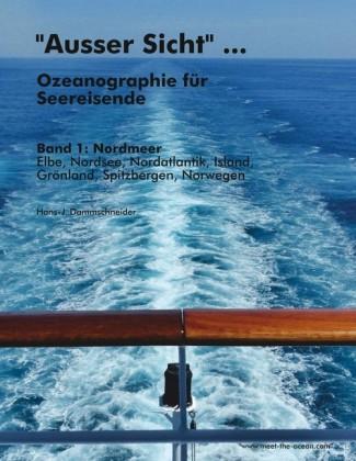"""""""Ausser Sicht"""" ... Ozeanographie für Seereisende"""