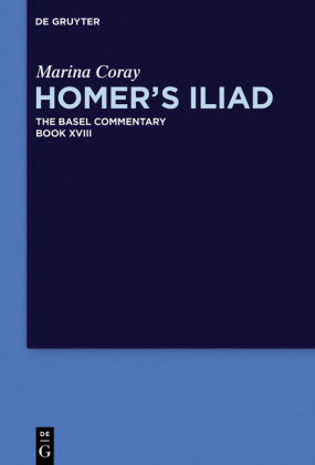 Homer's Iliad. Book XVIII