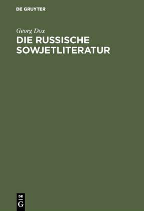 Die russische Sowjetliteratur