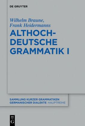 Althochdeutsche Grammatik I