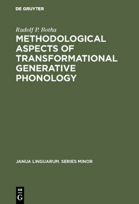 Methodological Aspects of Transformational Generative Phonology