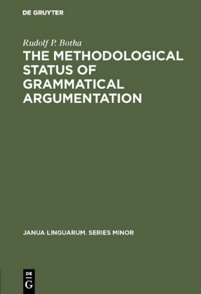 The Methodological Status of Grammatical Argumentation