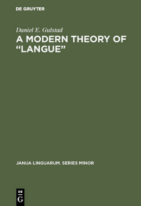 A Modern Theory of 'Langue'