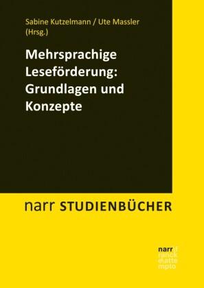 Mehrsprachige Leseförderung: Grundlagen und Konzepte