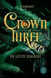 Crown of Three - Die letzte Schlacht (Bd. 3)