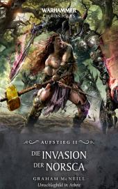 Warhammer - Die Invasion der Norsca - Aufstieg