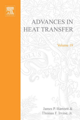 ADVANCES IN HEAT TRANSFER VOLUME 19