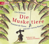 Die Muskeltiere - Pomme de Terre und die vierzig Räuber, 2 Audio-CDs Cover