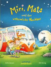Miri, Mats und der unheimliche Nachbar