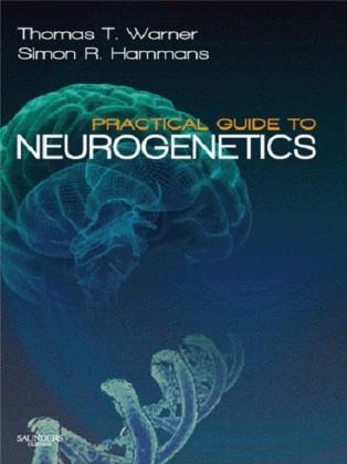 Practical Guide to Neurogenetics