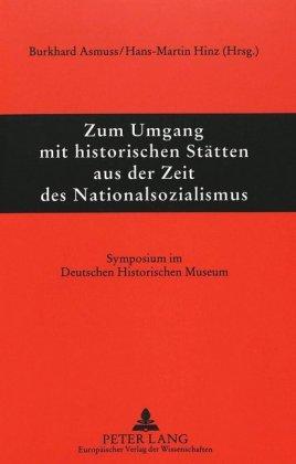 Historische Stätten aus der Zeit des Nationalsozialismus