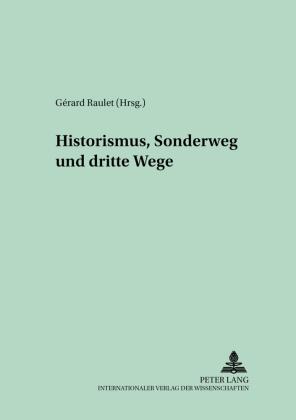 Historismus, Sonderweg und Dritte Wege