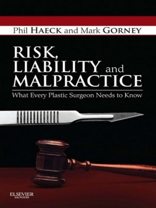 Risk, Liability and Malpractice