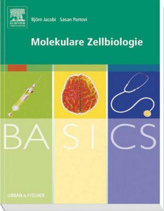 BASICS Molekulare Zellbiologie