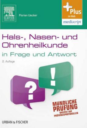 Hals-Nasen-Ohren-Heilkunde in Frage und Antwort