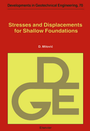 Stresses and Displacements for Shallow Foundations