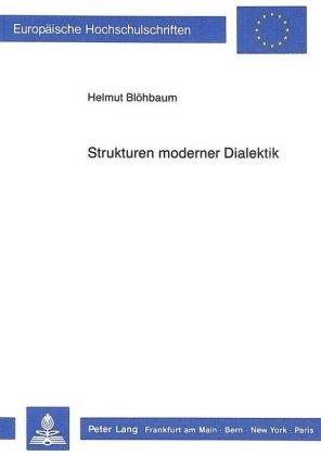 Strukturen moderner Dialektik