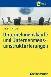 Unternehmenskäufe und Unternehmensumstrukturierungen
