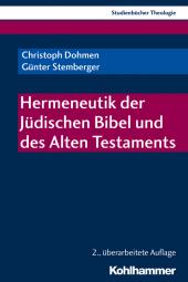 Hermeneutik der Jüdischen Bibel und des Alten Testaments