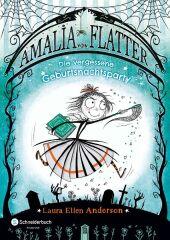 Amalia von Flatter - Die vergessene Geburtsnachtsparty