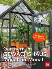Gärtnern im Gewächshaus Monat für Monat Cover