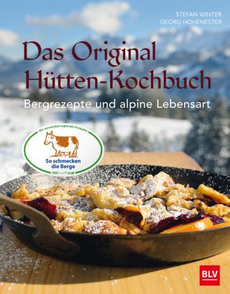 Das Original-Hütten-Kochbuch
