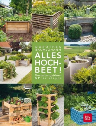 Alles Hochbeet Dorothea Baumjohann 9783835418806 Bucher